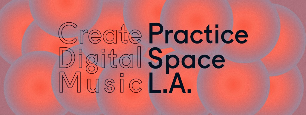 CDM-Practice-Space-LA-Eventbrite